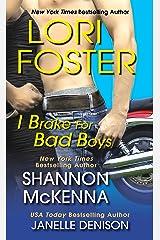 I Brake For Bad Boys (Wilde Book 3) Kindle Edition