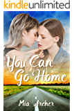 You Can Go Home: A Lesbian Romance