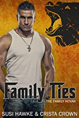 Family Ties (The Family Novak Book 1) Kindle Edition