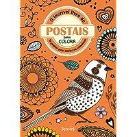 O Incrível Livro de Postais Para Colorir. 28 Postais Para Enviar ou Colecionar