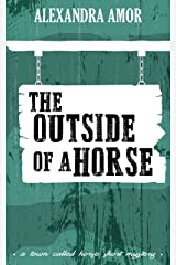 The Outside of a Horse (A Town Called Horse Short Mystery Book 1) Kindle Edition