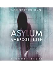 Asylum: The Afterlife Investigations, Book 1