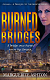 Burned Bridges: Prequel to the Oliana Mercer Series