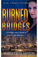 Burned Bridges: Prequel to the Oliana Mercer Series Kindle Edition