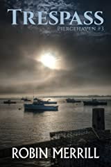 Trespass (Piercehaven Book 3)