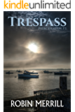 Trespass (Piercehaven Book 3)
