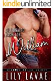 Billionaire Bachelor: William (Diamond Bridal Agency Book 1)