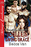 Joelle's Saving Grace [Beautifully Imperfect 1] (Siren Publishing Menage Everlasting)