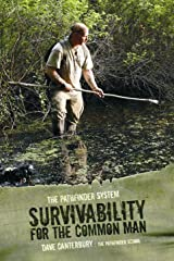 The Pathfinder System: Survivability for the Common Man by Dave Canterbury... Kindle Edition