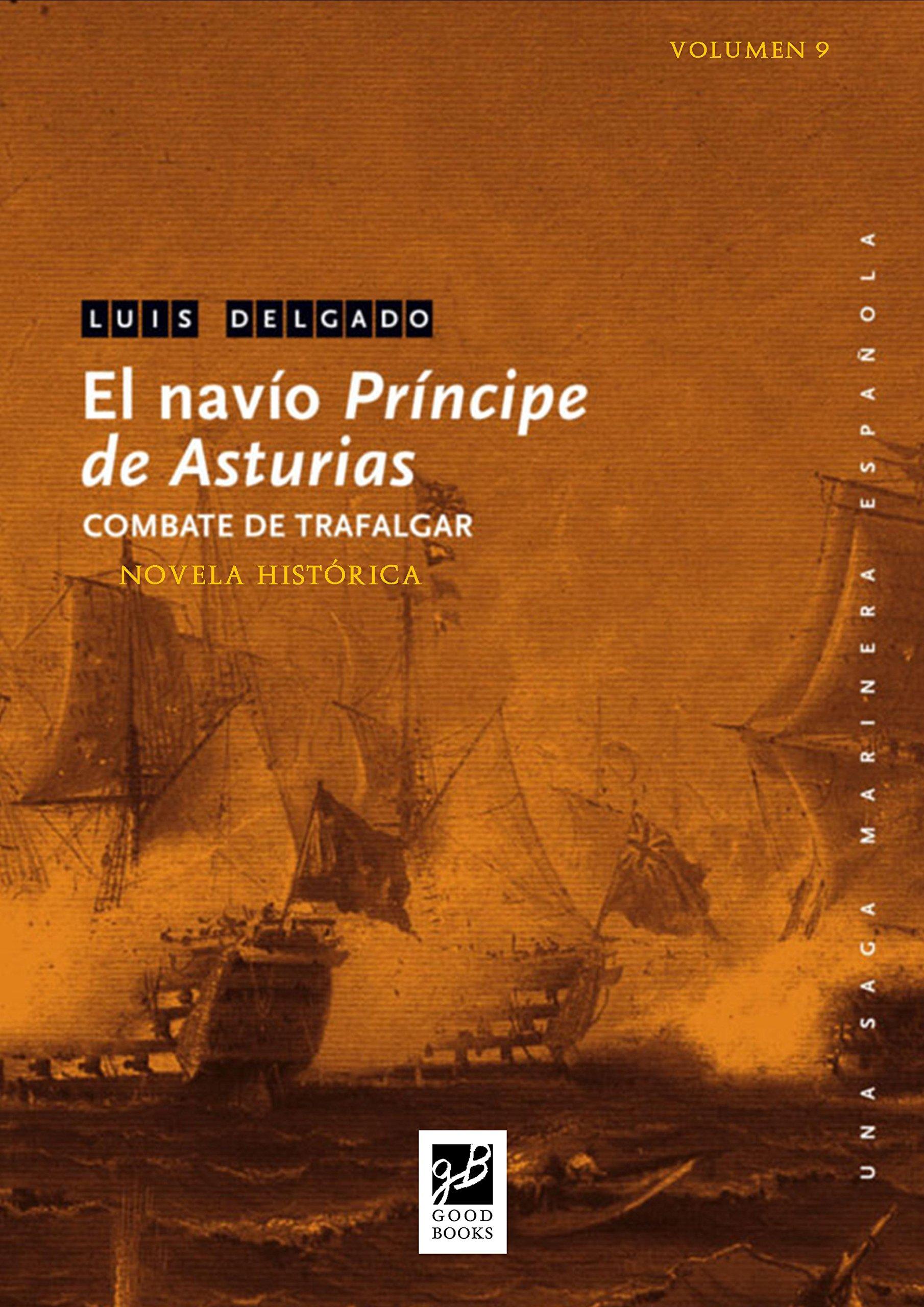 El navío Príncipe de Asturias: Trafalgar (Una saga marinera nº 9)