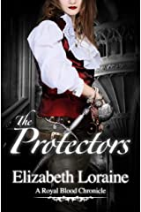 The Protectors (Book 2) (Royal Blood Chronicles) Kindle Edition
