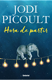 Hora de partir (Umbriel narrativa) (Spanish Edition)
