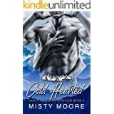 Cold Hearted: A Mountain Man Curvy Woman Instalove (Mountain Hero Warrior Book 5)
