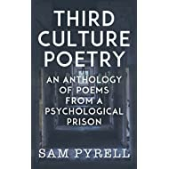 Third Culture Poetry: An anthology of poems from a psychological prison