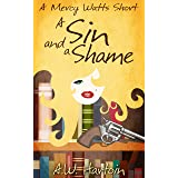 A Sin and a Shame: A Mercy Watts Short #5