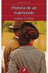 Historia de un matrimonio/ The Story of a Marriage Paperback