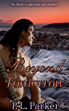 Beyond Tomorrow (Riley's Journey Book 3)