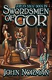 Swordsmen of Gor (Gorean Saga Book 29)