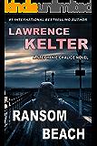 Ransom Beach: Thriller Suspense Series (Stephanie Chalice Thrillers Book 2)