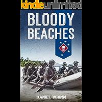Bloody Beaches : Marine Raiders in World War II (WW2 Pacific Military History Series)