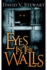 Eyes in the Walls Kindle Edition