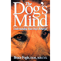 The Dog's Mind: Understanding Your Dog's Behavior (Howell Reference Books) (English Edition)