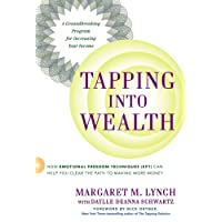 Tapping into Wealth: How Emotional Freedom Techniques Eft Can Help You Clear the Path to Making More Money