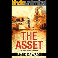 The Asset: Act II (An Isabella Rose Thriller Book 2)