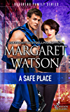 A Safe Place (The Devereux Family Book 1)