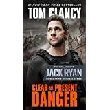 Clear and Present Danger (Movie Tie-In) (A Jack Ryan Novel)