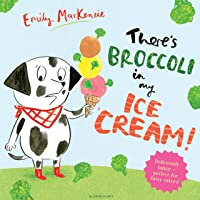 There's Broccoli in my Ice Cream!