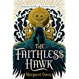 The Faithless Hawk (The Merciful Crow Series, 2)