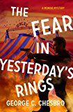 The Fear in Yesterday's Rings (The Mongo Mysteries Book 10)