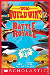 Who Would Win?: Battle Royale Kindle Edition