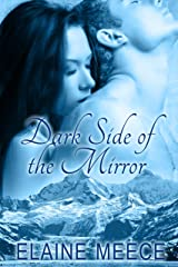 Dark Side of the Mirror Kindle Edition