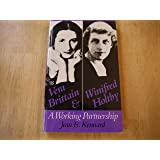 Vera Brittain and Winifred Holtby: A Working Partnership