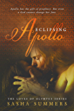 Eclipsing Apollo (Loves of Olympus Book 3)