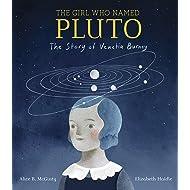 The Girl Who Named Pluto: The Story of Venetia Burney