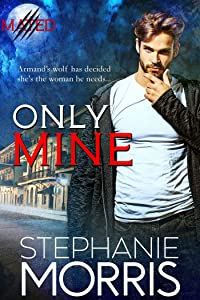 Only Mine (Mated Book 4)