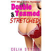 Double Teamed and Stretched!: An MMF Romance (English Edition)