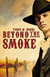 Beyond the Smoke