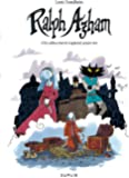 Ralph Azham - tome 4 - Un caillou enterré n'apprend jamais rien