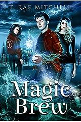 Magic Brew Kindle Edition