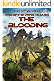 The Blooding (Rise of the Witch Guard Book 1)