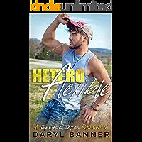 Heteroflexible (A Spruce Texas Romance Book 3) (English Edition)