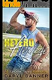 Heteroflexible (A Spruce Texas Romance Book 3)