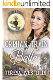 Orphan Train Belle (Orphan Train Bride Series Book 2)
