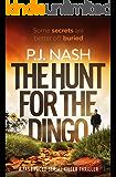 The Hunt For The Dingo: a fast-paced serial killer thriller (James & Sandersen Files Book 1)