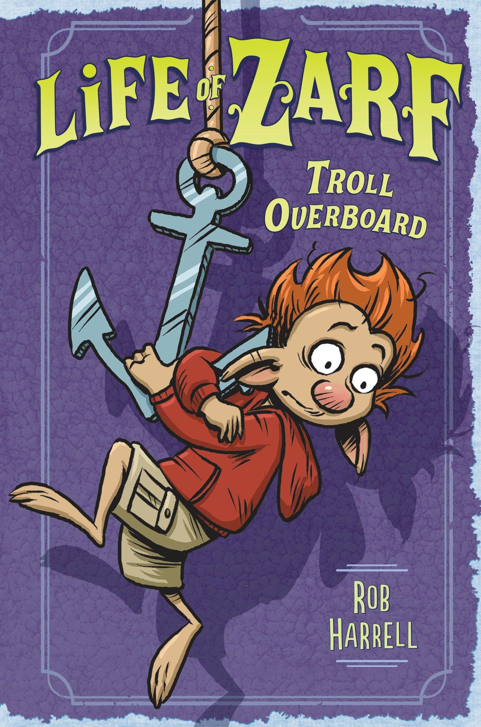 Life of Zarf: Troll Overboard ebook