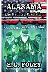 The Haunted Plantation (50 States of Fear: Alabama) Kindle Edition
